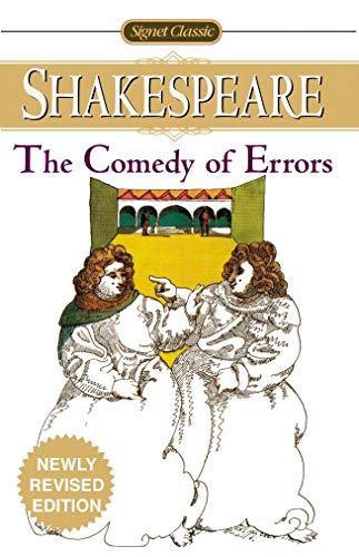 The Comedy of Errors (Signet Classics)