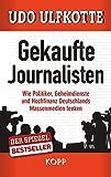 """""""Gekaufte Journalisten"""""""