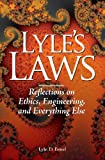 Lyle's Laws, Lyle D Feisel, 0988267500