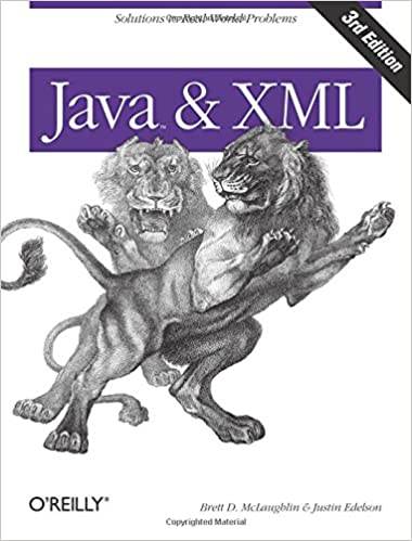 Java and XML: Solutions to Real-World Problems