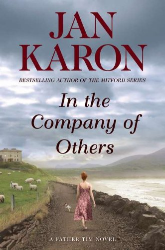 In the Company of Others: A Father Tim Novel