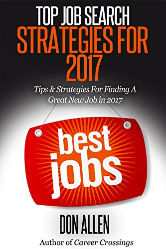 top job search strategies for 2017 tips strategies for finding a great new job - Job Hunting Tips For Job Hunting Strategies