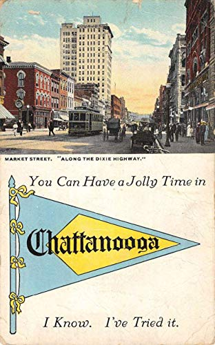 Chattanooga Tennessee Market Street Scene Pennant Flag Antique Postcard K431756