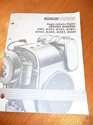 Kohler Engines Single Cylinder Engine Service Manual K-Series K91, K141, K161, K181, K241, K301, K321, -