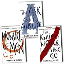 Chaos Walking: A Trilogy The Knife Of Never Letting Go; The Ask And The Answer