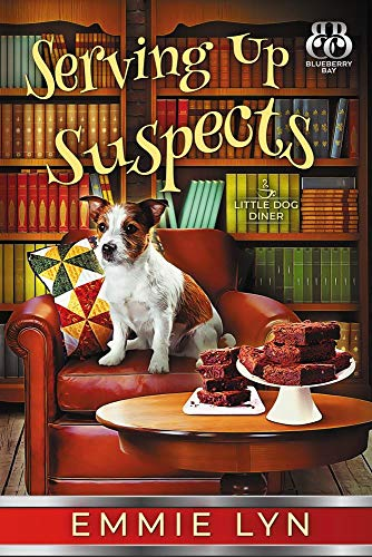 Serving Up Suspects (Little Dog Diner Book 2) (Little Diner)