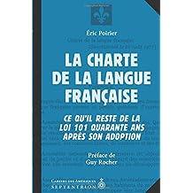 Charte de la langue française (La): Ce qu'il reste de la loi 101 quarante ans après son adoption