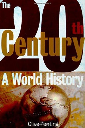 The Twentieth Century: A World History