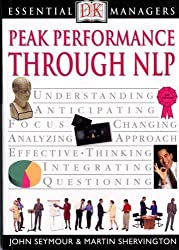 Peak Performance Through NLP (Essential Managers)