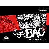 Juge Bao (le) Vol.1