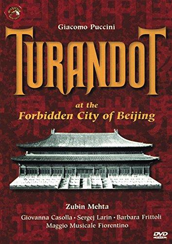 (Puccini - Turandot at the Forbidden City of Beijing / Mehta, Casolla, Larin, Frittoli, Maggio Musicale Fiorentino)