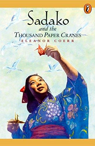 Sadako and the 1000 Paper Cranes