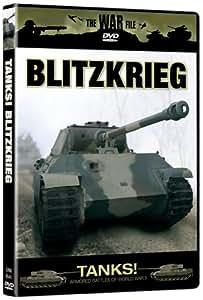 The War File: Tanks! Blitzkrieg