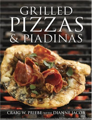Grilled Pizzas and Piadinas [Hardcover]