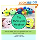 The Munchy Ball Handbook: How to make, care for, and learn with your Munchy Ball Friend.