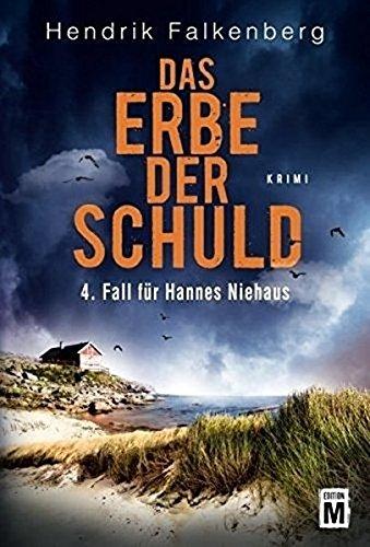Das Erbe der Schuld (Hannes Niehaus, Band 4)