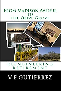 ''EXCLUSIVE'' From Madison Avenue To The Olive Grove: Reengineering Retirement. Tanner LINHAS Darren opinion Hermanos traemos extiende delivers