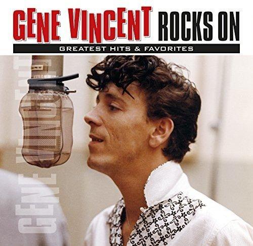 Gene Vincent - Rocks on: Greatest Hits & Favorites