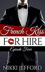 French Kiss for Hire: episode 4