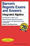 [(Barron's Regents Exams and Answers: Integrated Algebra)] [By (author) Lawrence S Leff] published on (November, 2014)