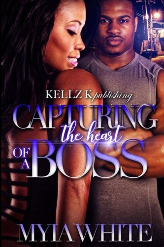 Books : Capturing The Heart Of a Boss (Volume 1)
