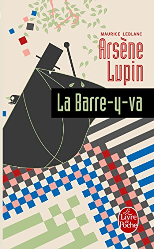Amazon Com Arsene Lupin La Barre Y Va Policiers French