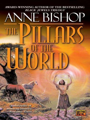 - The Pillars of the World (Tir Alainn Trilogy Book 1)