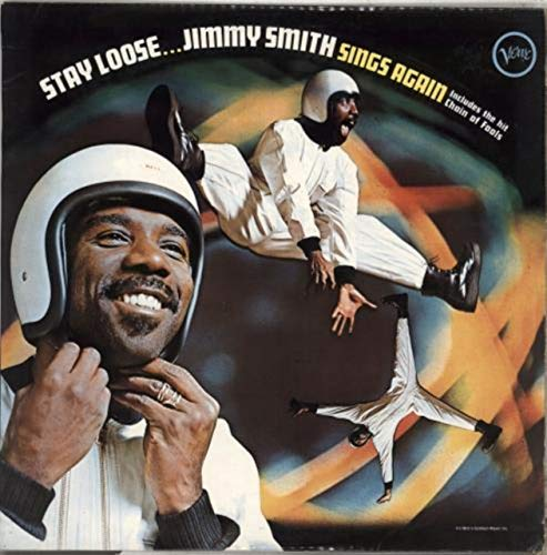 Stay Loose... Jimmy Smith Sings Again