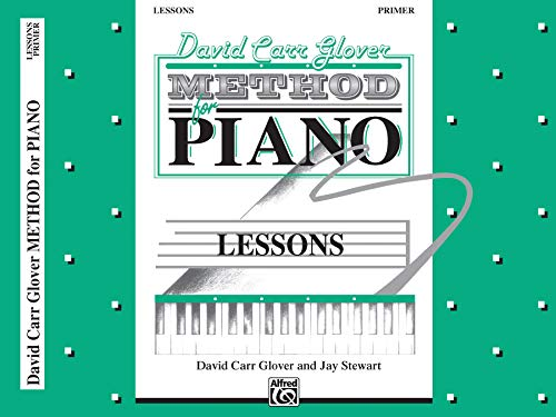 David Carr Glover Method for Piano Lessons: Primer ()