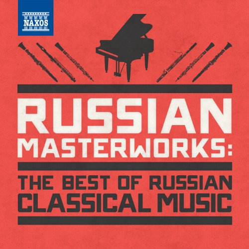 Russian Masterworks: The Best of Russian Classical Music