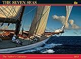 : The Seven Seas Calendar 2015: The Sailor's Calendar (Thirty-First Edition)