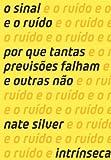 img - for Sinal e O Ruido (Em Portugues do Brasil) book / textbook / text book
