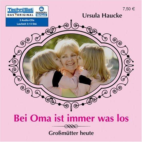 Bei Oma ist immer was los Großmütter heute