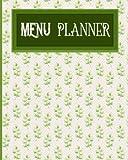 Menu Planner: 52-Week Meal Plan: Great for Weight Loss, Diet, Vegan, Clean Eating, Low Carb, Paleo, Bodybuilding (Volume 2)