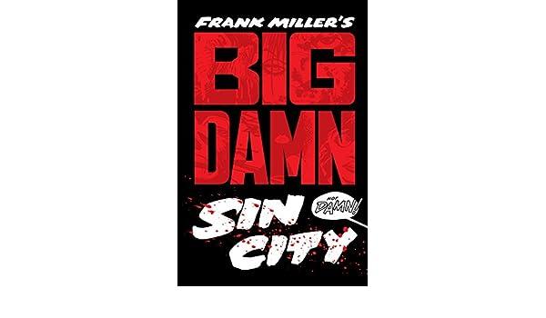 Big Damn Sin City: 1: Amazon.es: Frank Miller, Lynn Varley: Libros en idiomas extranjeros