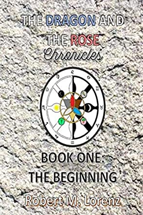 The Dragon and the Rose Chronicles