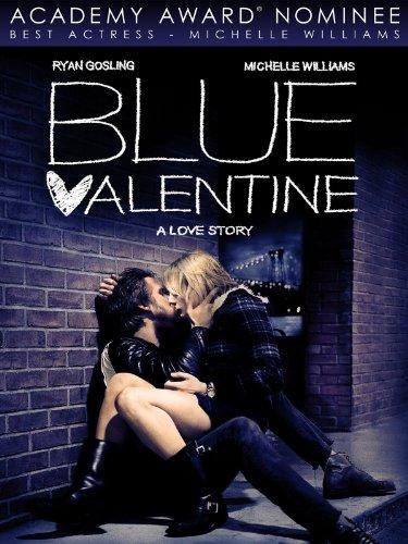 (Blue Valentine )