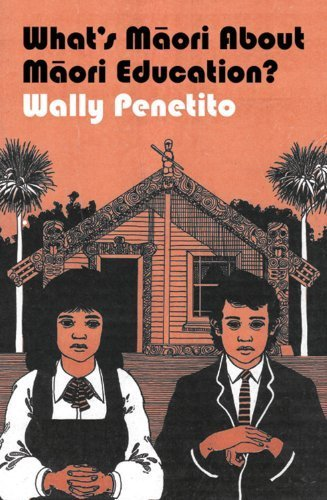 What's Maori About Maori Education? Reprint edition by Penetito, Wally (2011) Paperback