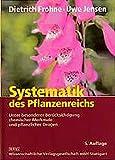 Systematik des Pflanzenreichs: Unter besonderer Berücksichtigung chemischer Merkmale und pflanzlicher Drogen