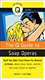 The Q Guide to Soap Operas, Daniel R. Coleridge, 155583986X