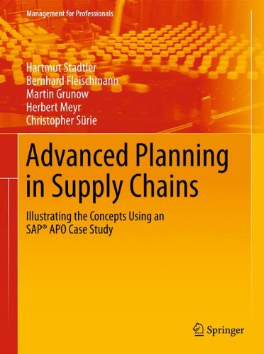 Advanced Planning in Supply Chains: Illustrating the Concepts Using an SAP® APO Case Study (Management for Professionals)
