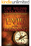 Evil in the Beginning (The God Tools Book 2)