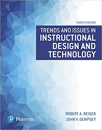 Amazon Com Trends And Issues In Instructional Design And Technology 2 Downloads What S New In Ed Psych Tests Measurements Ebook Reiser Robert A Dempsey John V Kindle Store