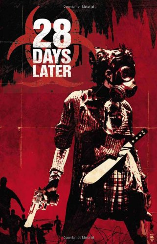 28 Days Later, Volume 1: London Calling