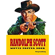 Randolph Scott Movie Poster Book