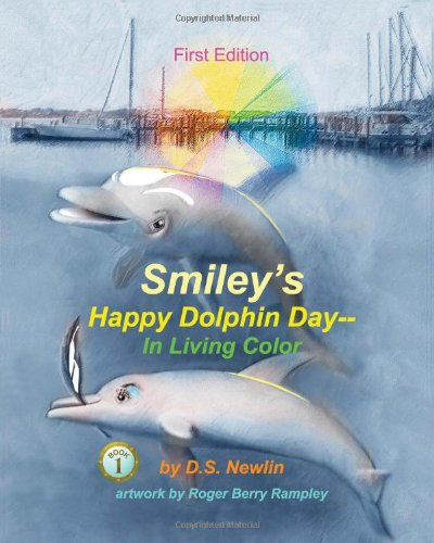 Download Smiley's Happy Dolphin Day--In Living Color ebook