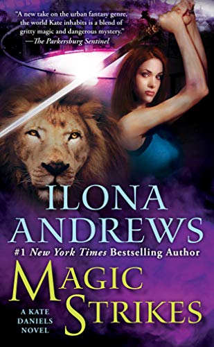 (Magic Strikes (Kate Daniels Book 3))