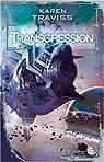 Les Guerres Wess'har, Tome 2 : Transgression par Traviss