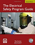 The Electrical Safety Program Guide, Jane G. Jones and Ray A. Jones, 0763776017
