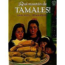 ¡Qué montón de Tamales! (Spanish Edition)